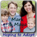 Mark and Maya:  Hoping to Adopt